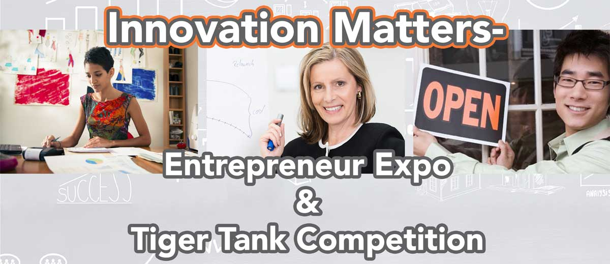 Innovation Matters Entrepreneur Expo & Tiger Tank Competition